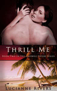 Post Thumbnail of Review: Thrill Me by Lucianne Rivers
