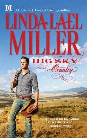 Post Thumbnail of Review: Big Sky Country by Linda Lael Miller