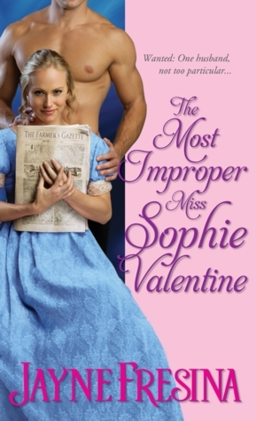 Review: The Most Improper Miss Sophie Valentine by Jayne Fresina