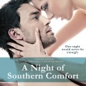 Post Thumbnail of Dual Review: A Night of Southern Comfort by Robin Covington