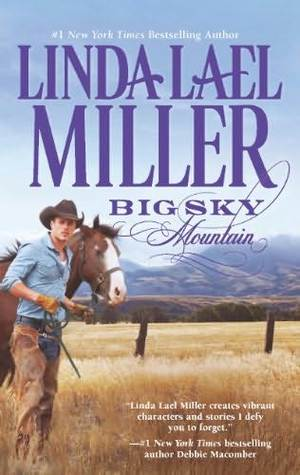 Review: Big Sky Mountain by Linda Lael Miller