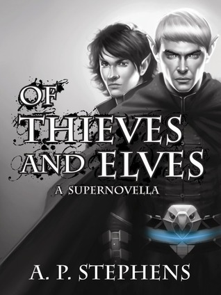 Post Thumbnail of Review: Of Thieves and Elves:A Supernovella by A.P. Stephens
