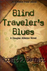 Post Thumbnail of Review: Blind Traveler's Blues by Robert P. Bennett