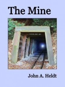 Post Thumbnail of Review: The Mine by John A. Heldt
