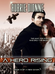 Post Thumbnail of Dual Review: A Hero Rising by Aubrie Dionne