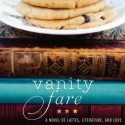 Post Thumbnail of Review: Vanity Fare by Megan Caldwell
