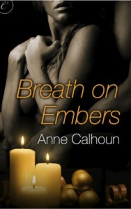 Post Thumbnail of Review: Breath on Embers by Anne Calhoun