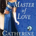 Post Thumbnail of Review: Master of Love by Catherine LaRoche