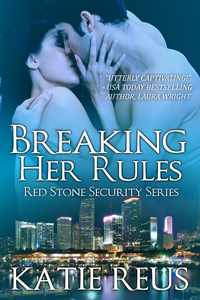 "Post Thumbnail of Katie Reus' ""Breaking Her Rules"" Virtual Tour & Giveaway!"