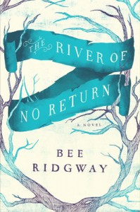 Post Thumbnail of Review: The River of No Return by Bee Ridgway