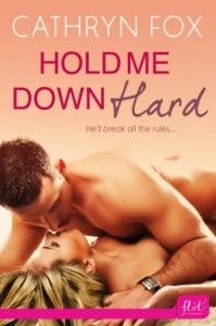 Post thumbnail of Review: Hold Me Down Hard by Cathryn Fox