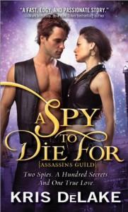 Spy to Die For by Kris DeLake